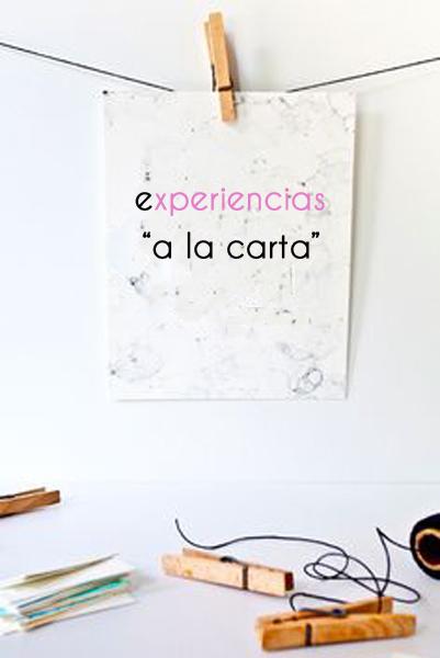 """Experiencias """"A la carta"""""""